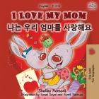 I Love My Mom (English Korean Bilingual Book) (English Korean Bilingual Collection) Cover Image