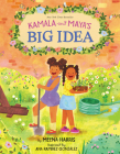Kamala and Maya's Big Idea Cover Image