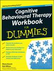 Cognitive Behavioural Therapy Workbook for Dummies Cover Image