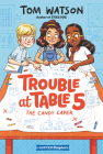 Trouble at Table 5 #1: The Candy Caper (HarperChapters) Cover Image