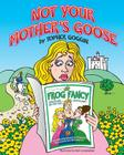 Not Your Mother's Goose Cover Image