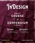 Adobe Indesign CC: A Complete Course and Compendium of Features Cover Image