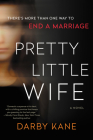 Pretty Little Wife: A Novel Cover Image