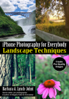 iPhone Photography for Everybody: Landscape Techniques Cover Image