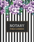 Notary Public Logbook: Watercolor Floral Stripes, Notary Notebook, Notary Public Record Book, Notary Receipt Book, Notarial Record Cover Image