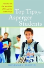 Top Tips for Asperger Students: How to Get the Most Out of University and College Cover Image