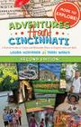 Adventures Around Cincinnati: A Parent's Guide to Unique and Memorable Places to Explore with Your Kids Cover Image