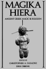 Magika Hiera: Ancient Greek Magic and Religion Cover Image