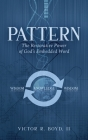 Pattern: The Restorative Power of God's Embedded Word Cover Image