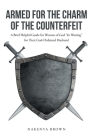 Armed For The Charm Of The Counterfeit: A Brief Helpful Guide for Women of God In Waiting for Their God-Ordained Husband Cover Image