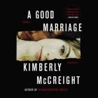 A Good Marriage Lib/E Cover Image