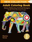 Adult Coloring Book: Stress Relieving Animal Designs Bundle of Over 60 Unique Image (New Collection): Adult Coloring Animals, Get Your Adul Cover Image