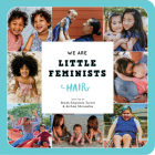 We Are Little Feminists: Hair Cover Image