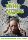 The Fake News Crisis: How Misinformation Harms Society Cover Image