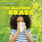 I'm Allergic to Grass Cover Image
