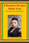 Ethiopian Recipes Made Easy Cover Image
