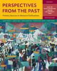 Perspectives from the Past: Primary Sources in Western Civilizations Cover Image