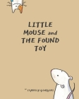 Little mouse and the found toy Cover Image