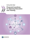 Getting Skills Right Financial Incentives for Steering Education and Training Cover Image