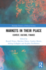 Markets in their Place: Context, Culture, Finance (Routledge Frontiers of Political Economy) Cover Image