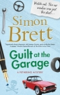 Guilt at the Garage (Fethering Mystery #20) Cover Image