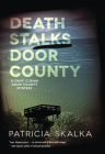 Death Stalks Door County (A Dave Cubiak Door County Mystery) Cover Image