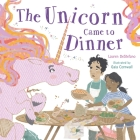 The Unicorn Came to Dinner Cover Image