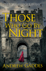 Those Who Go By Night: A Novel Cover Image