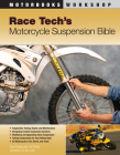 Race Tech's Motorcycle Suspension Bible (Motorbooks Workshop) Cover Image