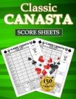 Classic Canasta Score Sheets: 130 Large Score Pads for Scorekeeping - Classic Canasta Score Cards - Classic Canasta Score Pads with Size 8.5 x 11 in Cover Image