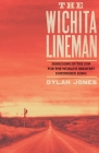 Wichita Lineman: Searching in the Sun for the World's Greatest Unfinished Song Cover Image