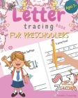 Letter Tracing Book for Preschoolers: Letter Tracing for Preschoolers and Kids Ages 3-5. Prepare Your Little Girl for Preschool, Kindergarten or Pre-K Cover Image