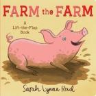 Farm the Farm: A Lift-the-Flap Book Cover Image