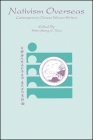 Nativism Overseas: Contemporary Chinese Women Writers (Suny Series) Cover Image
