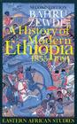 A History of Modern Ethiopia, 1855–1991: Second Edition (Eastern African Studies) Cover Image