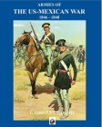 Armies of the US-Mexican War: 1846 - 1848 Cover Image