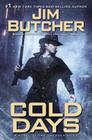 Cold Days: A Novel of the Dresden Files Cover Image
