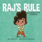 Raj's Rule (for the Bathroom at School) Cover Image
