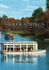 Silver Springs - The Liquid Heart of Florida Cover Image