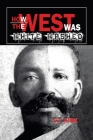 How the West Was White-Washed Cover Image