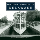 Historic Photos of Delaware Cover Image