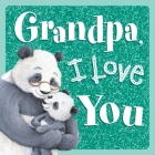 Grandpa, I Love You Cover Image