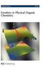 Frontiers in Physical Organic Chemistry: Faraday Discussions No 145 (2010) ( Faraday Discussions #145 ) Cover Image