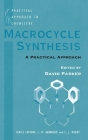 Macrocycle Synthesis (Practical Approach in Chemistry) Cover Image