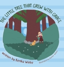 The Little Tree That Grew with Grace Cover Image