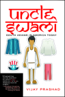 Uncle Swami: South Asians in America Today Cover Image