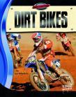 Dirt Bikes (Edge Books: Full Throttle) Cover Image