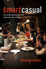 Smart Casual: The Transformation of Gourmet Restaurant Style in America Cover Image