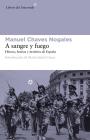 A sangre y fuego: Héroes, bestias y mártires de España Cover Image