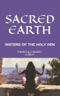 Sacred Earth: Dreaming the Future by the Sisters of the Holy Pen Cover Image